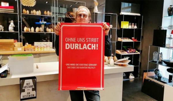 Ohne uns stirbt Durlach!